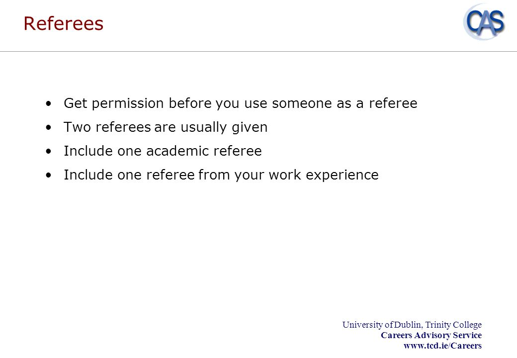 Referees Get permission before you use someone as a referee