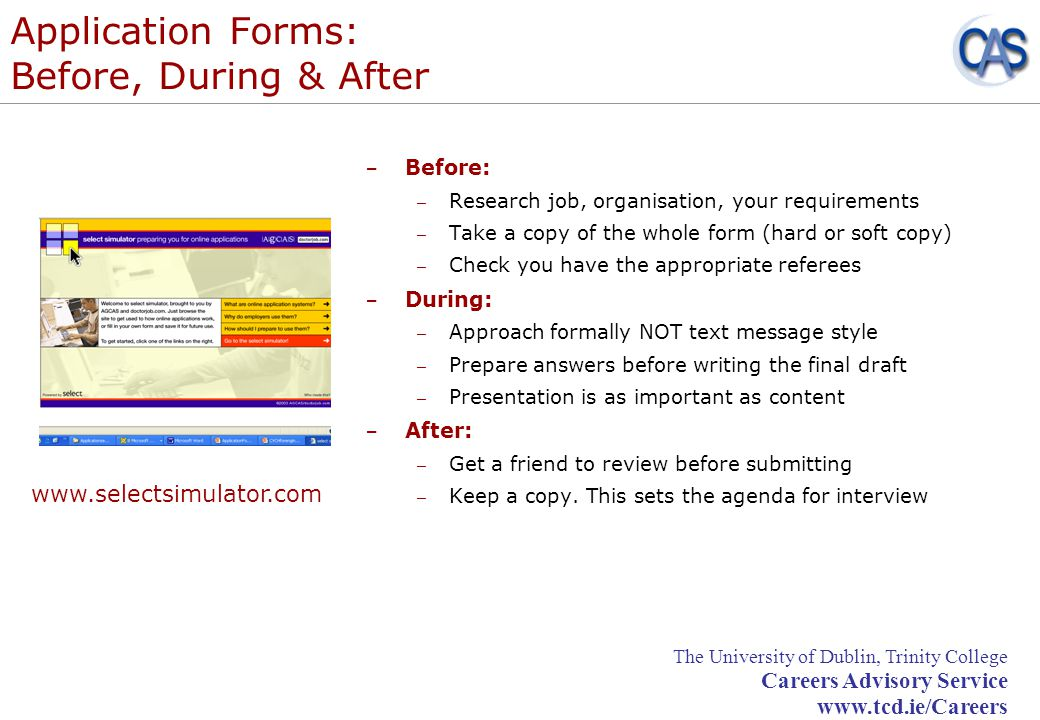 Application Forms: Before, During & After
