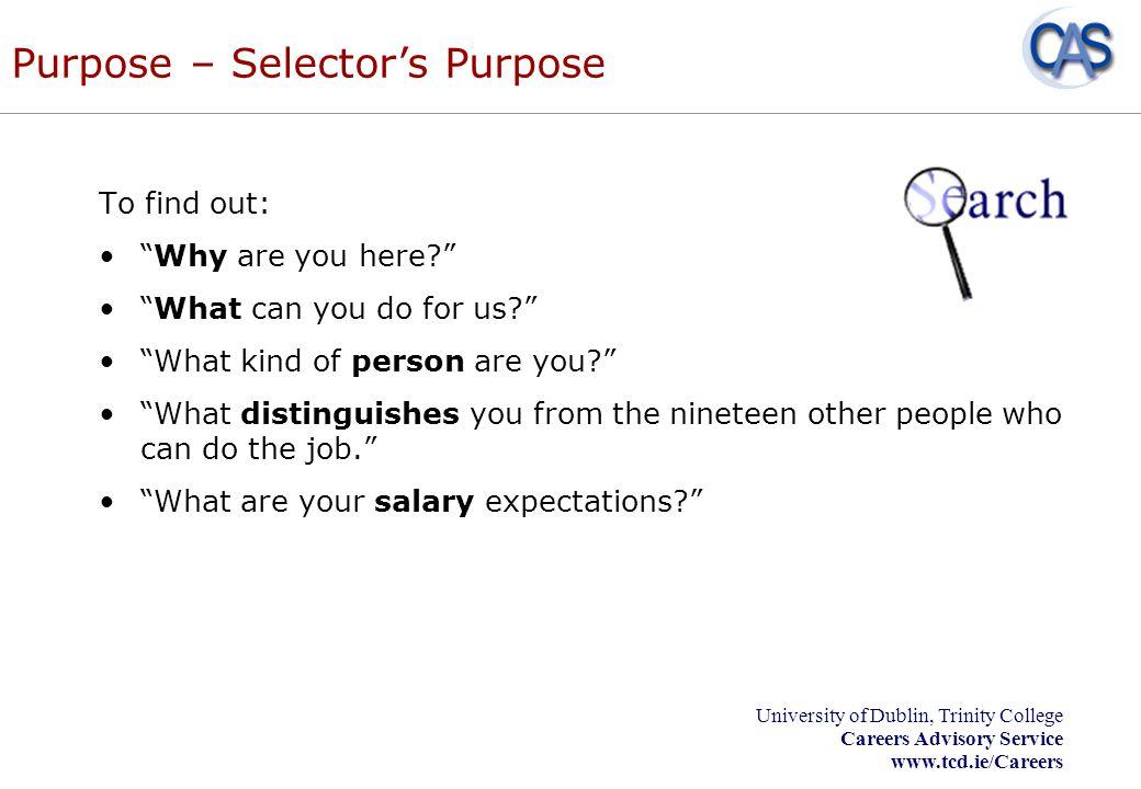 Purpose – Selector's Purpose