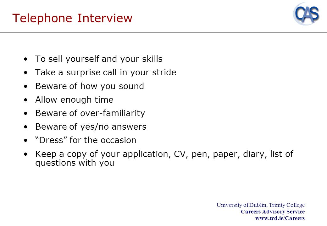 Telephone Interview To sell yourself and your skills