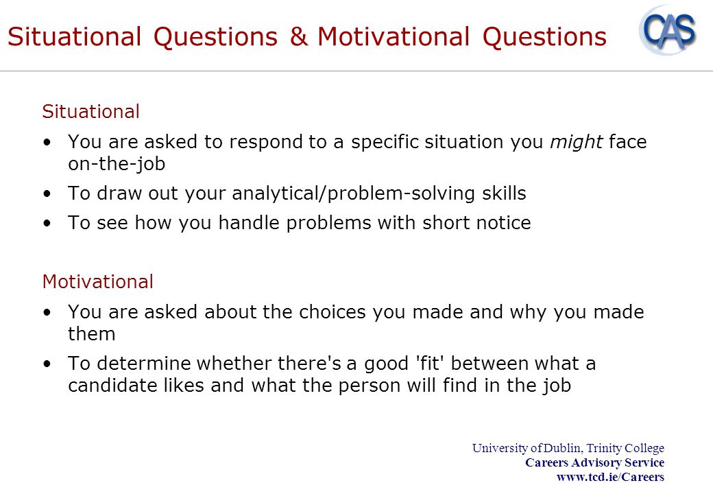 Situational Questions & Motivational Questions