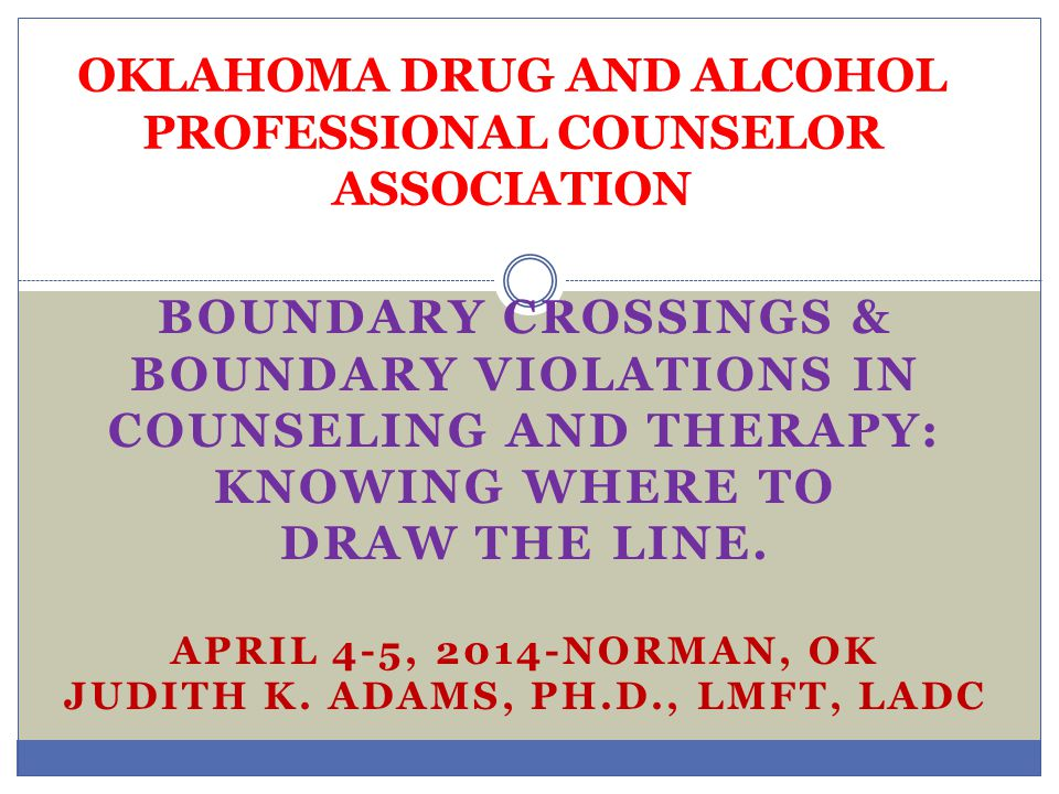 OKLAHOMA DRUG AND ALCOHOL PROFESSIONAL COUNSELOR ASSOCIATION