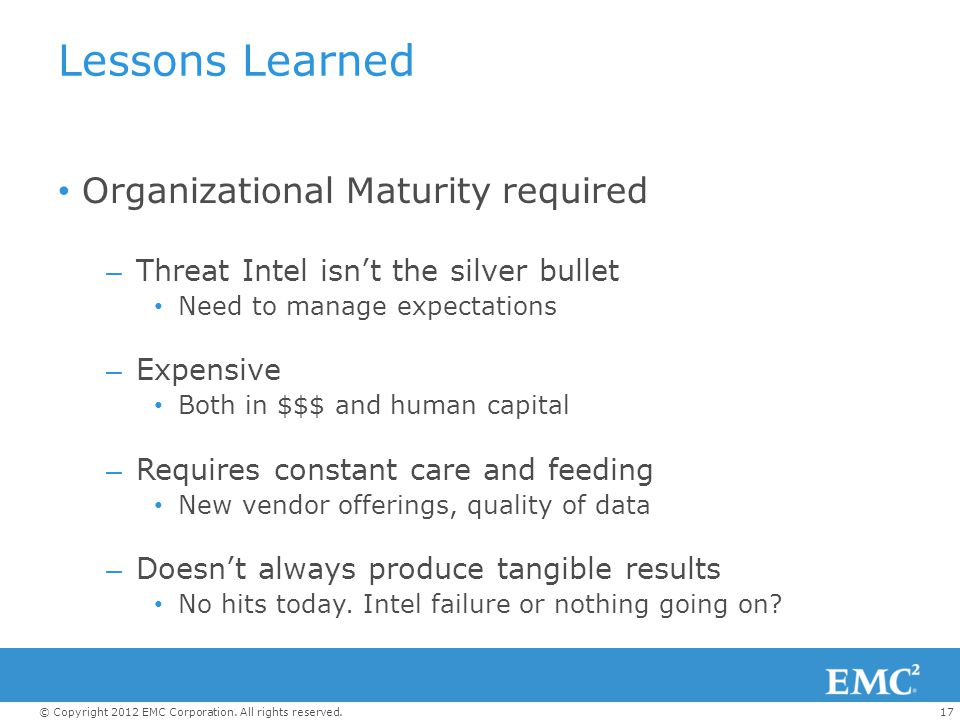 Lessons Learned Organizational Maturity required