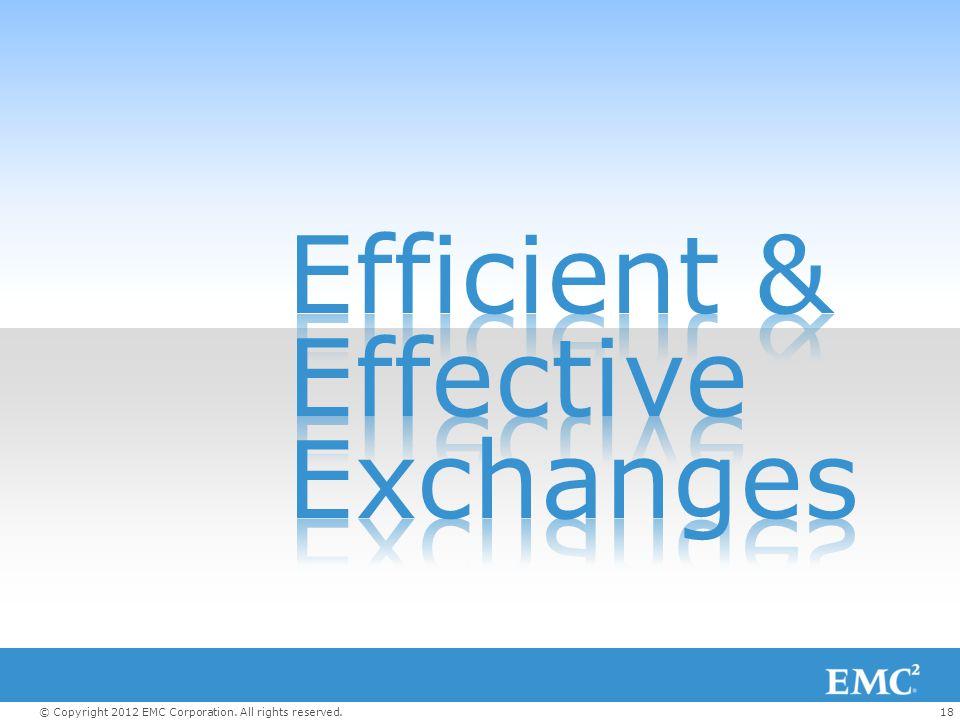 Efficient & Effective Exchanges