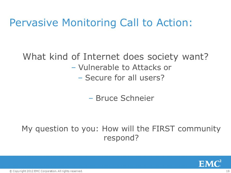 Pervasive Monitoring Call to Action: