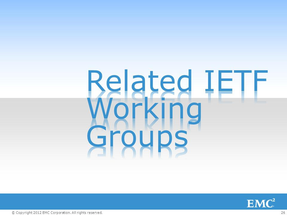 Related IETF Working Groups
