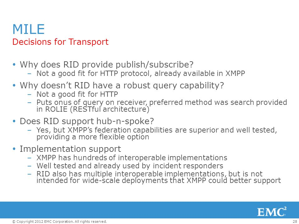 MILE Decisions for Transport Why does RID provide publish/subscribe