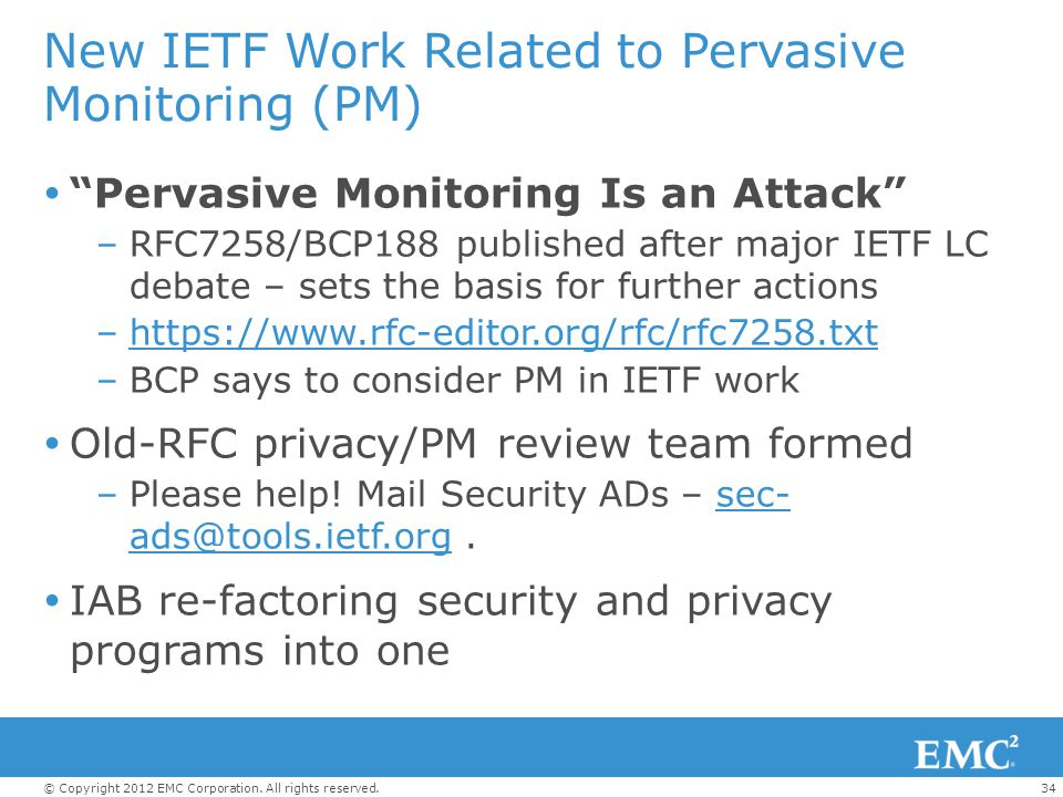 New IETF Work Related to Pervasive Monitoring (PM)
