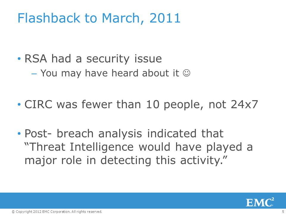 Flashback to March, 2011 RSA had a security issue