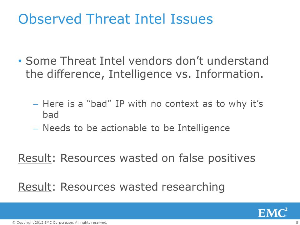 Observed Threat Intel Issues