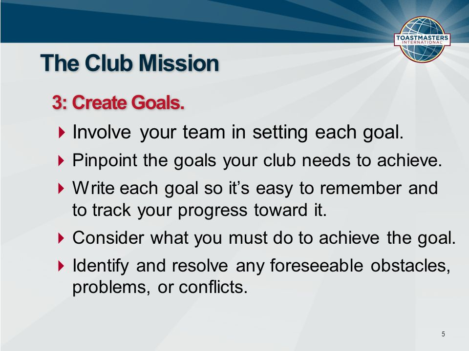 The Club Mission 3: Create Goals.