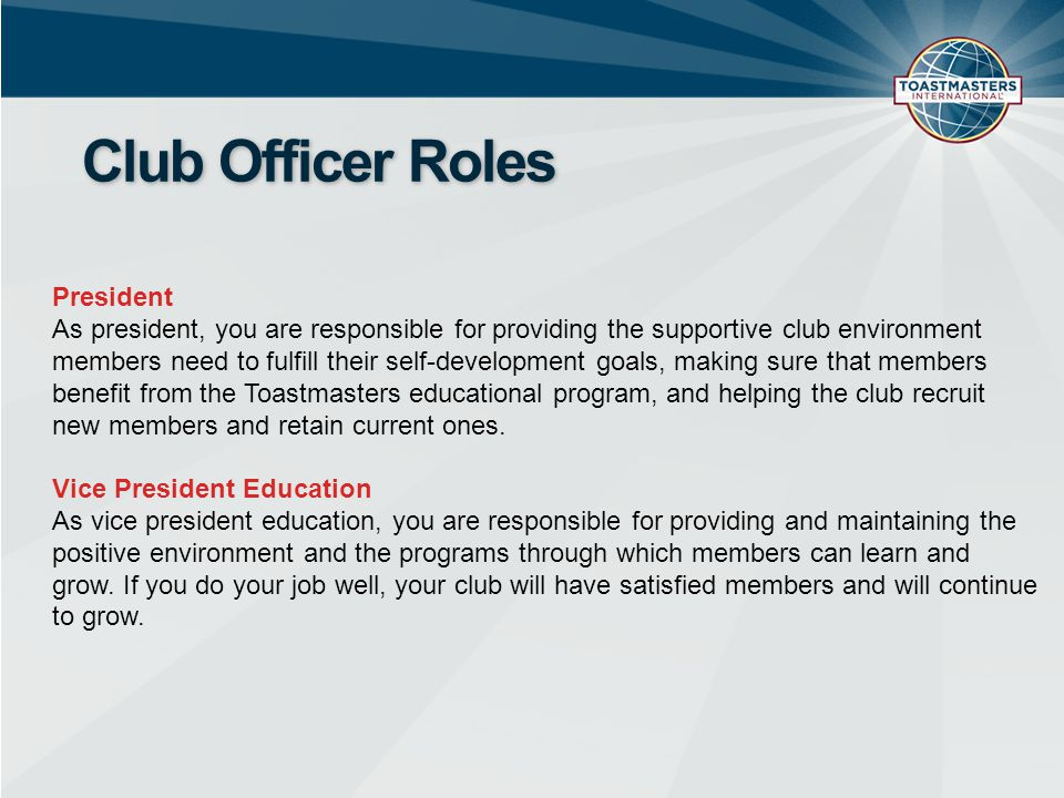 Club Officer Roles President