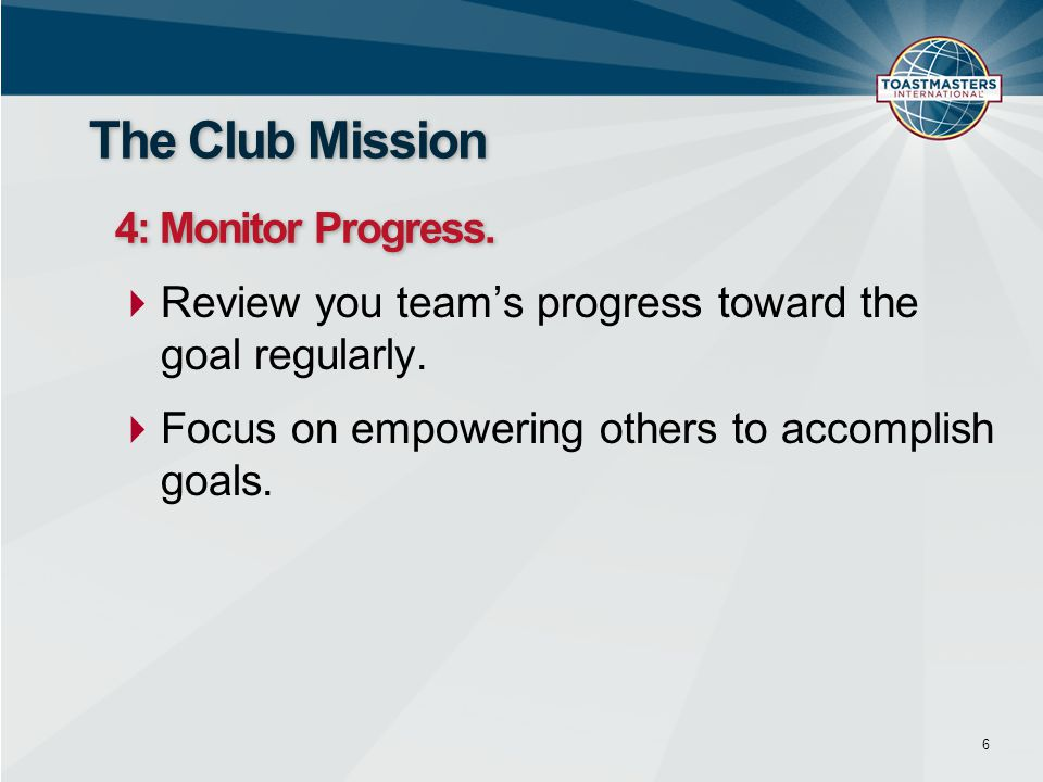 The Club Mission 4: Monitor Progress.