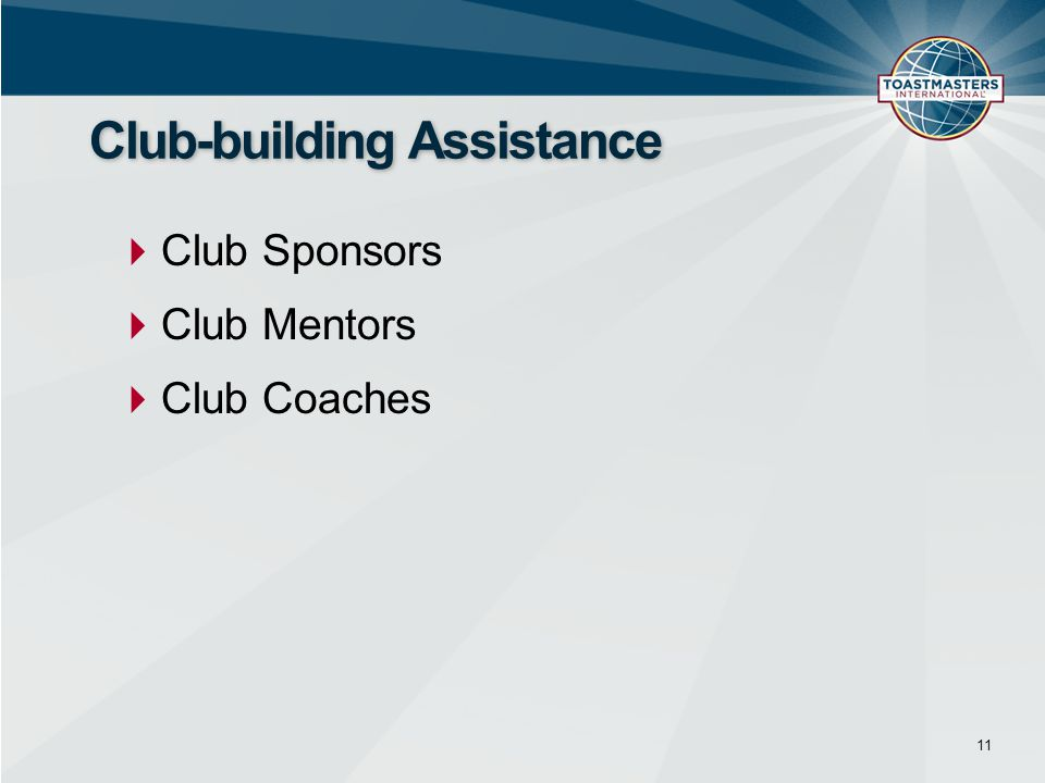 Club-building Assistance