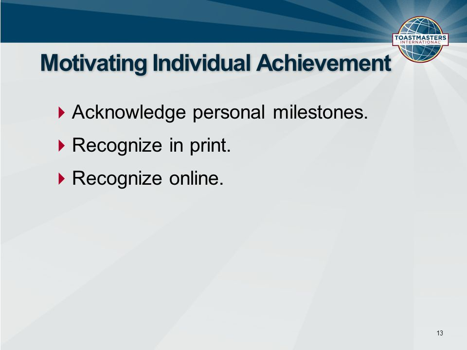 Motivating Individual Achievement