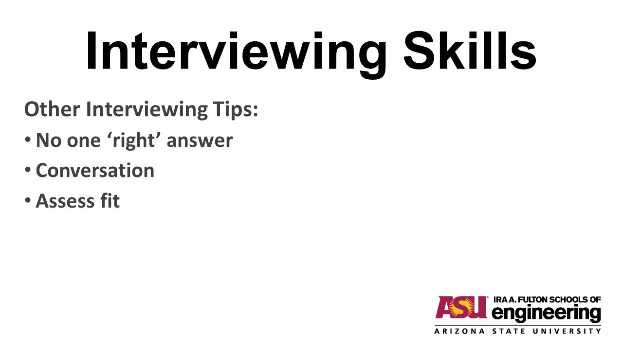 25 Interviewing Skills Other Interviewing Tips: ...  Interviewing Tips