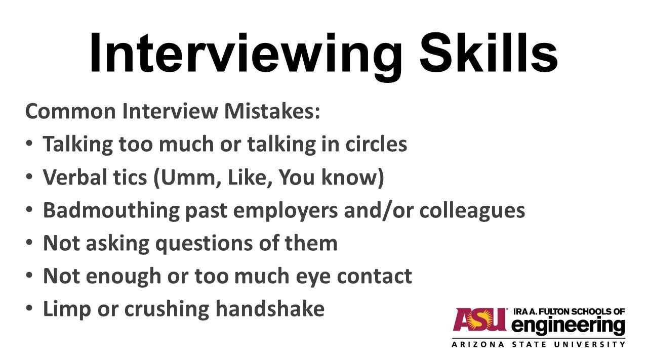 Interviewing Skills Common Interview Mistakes: