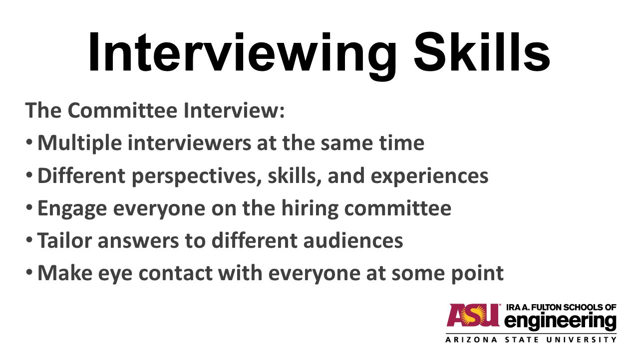 Interviewing Skills The Committee Interview: