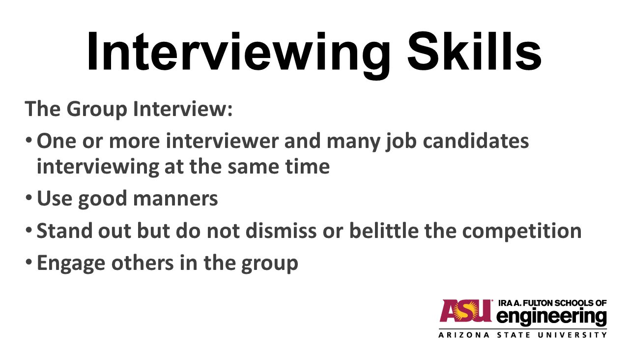 Interviewing Skills The Group Interview: