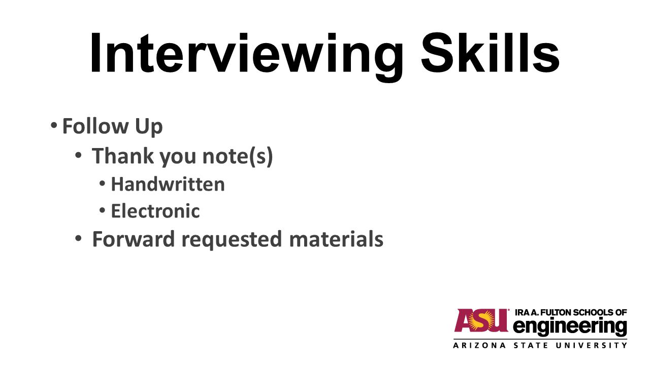 Interviewing Skills Follow Up Thank you note(s)