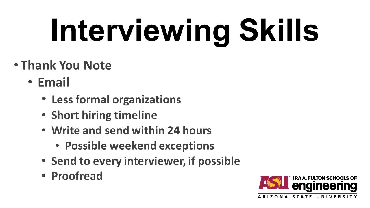 Interviewing Skills Thank You Note Email Less formal organizations