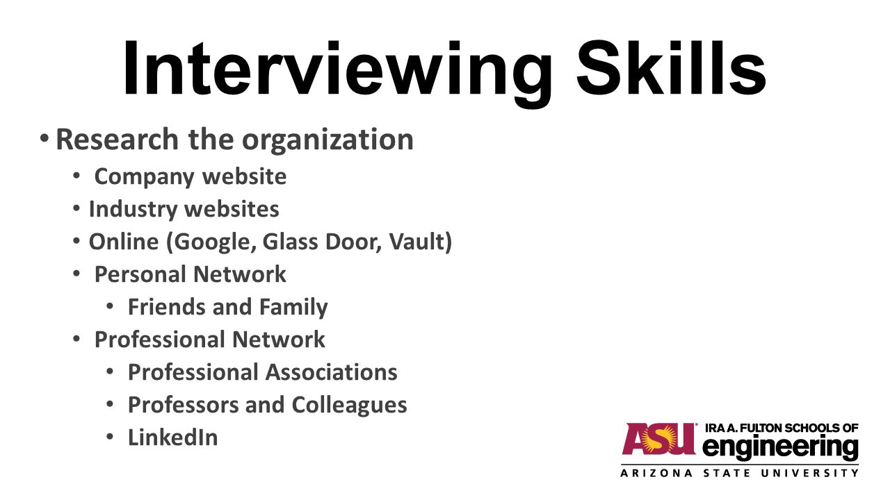 Interviewing Skills Research the organization Company website