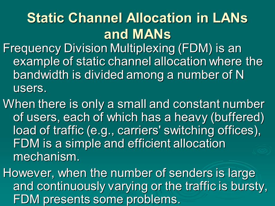 Static Channel Allocation in LANs and MANs