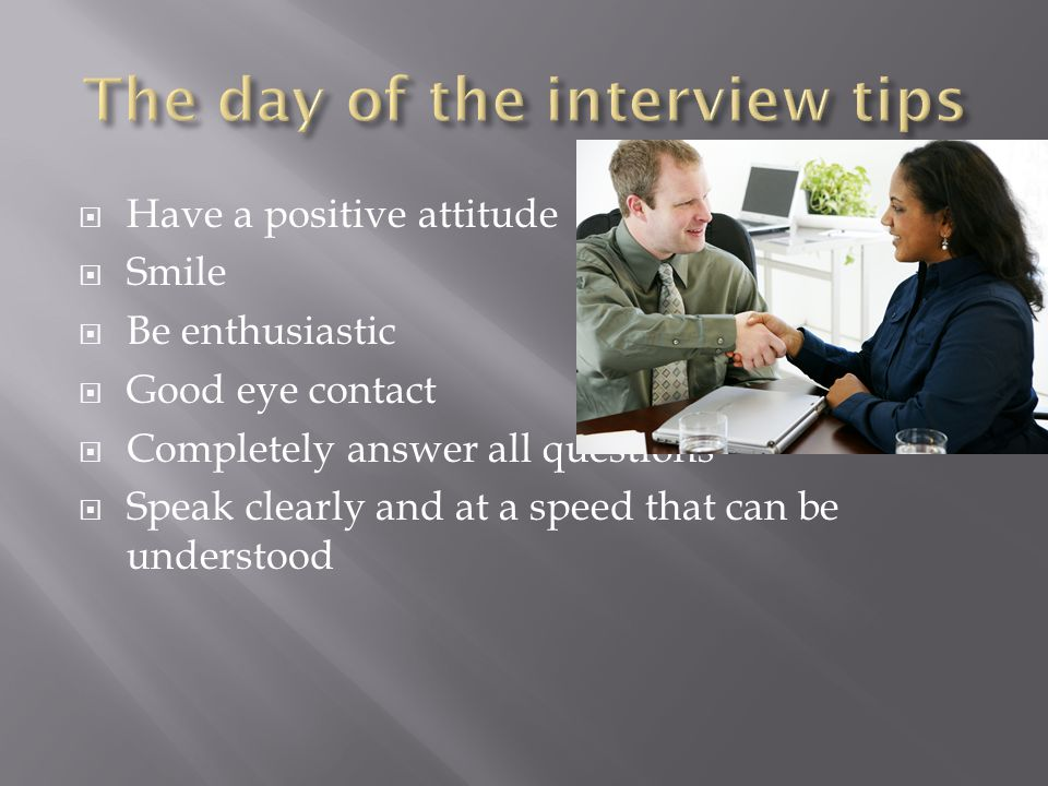The day of the interview tips