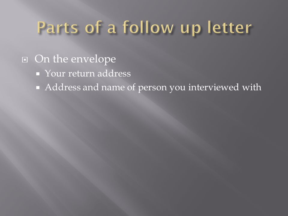 Parts of a follow up letter