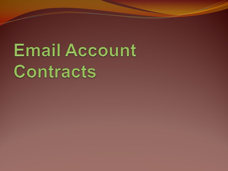 Email Account Contracts