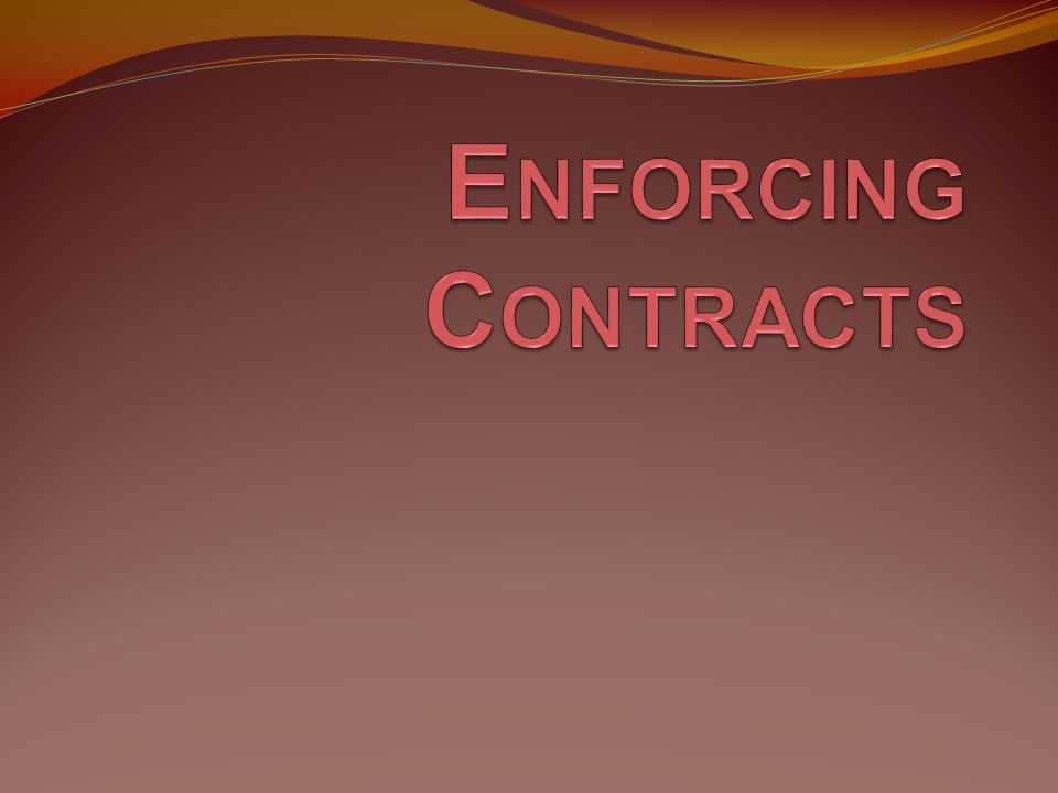 Enforcing Contracts