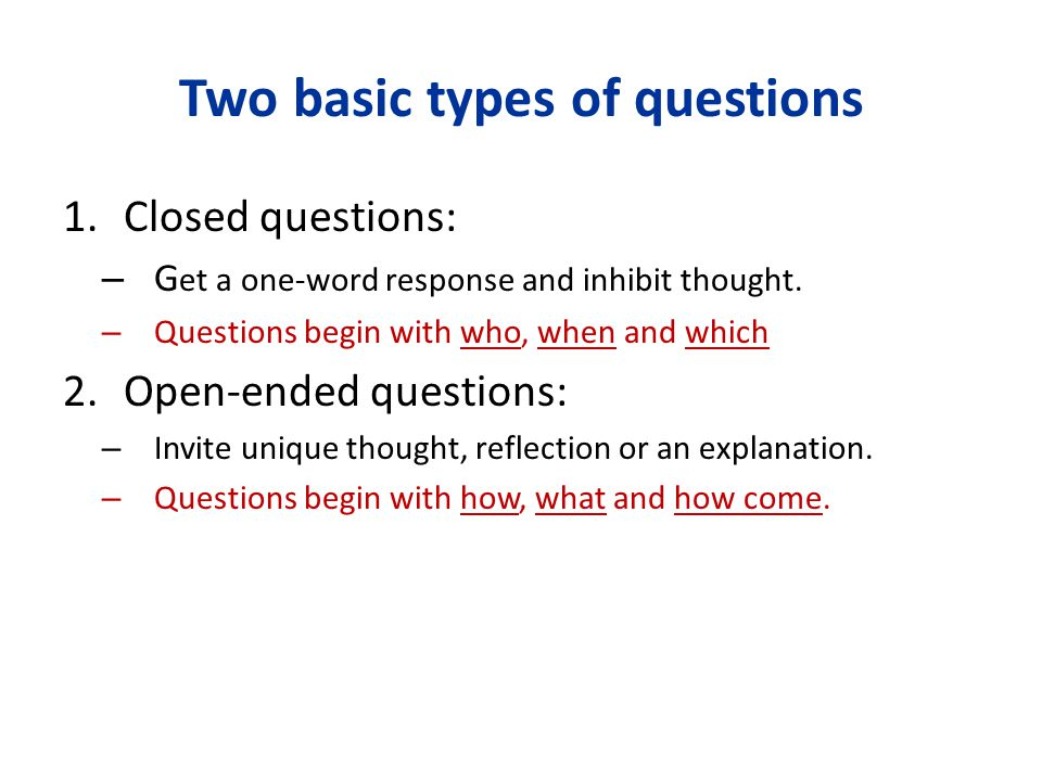 Two basic types of questions
