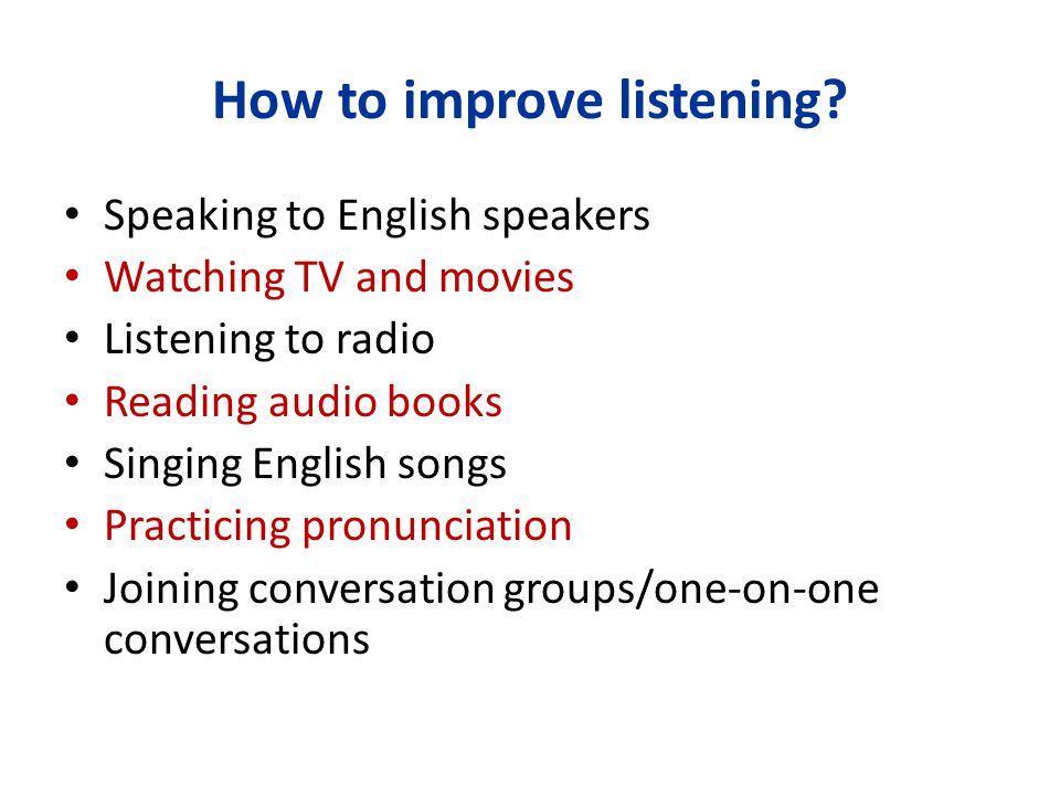 How to improve listening