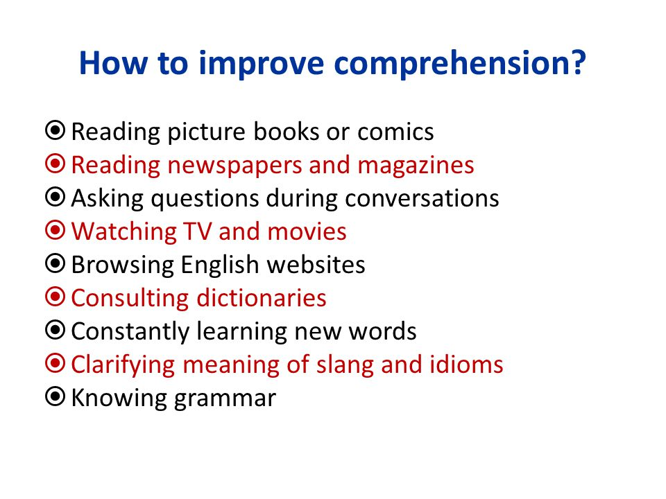 How to improve comprehension