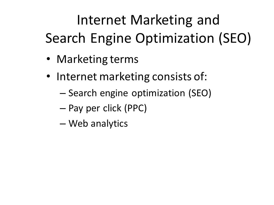 Internet Marketing and Search Engine Optimization (SEO)