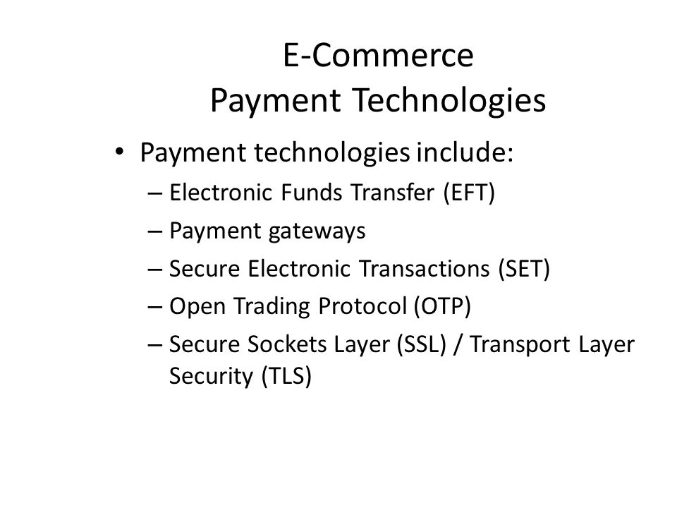E-Commerce Payment Technologies