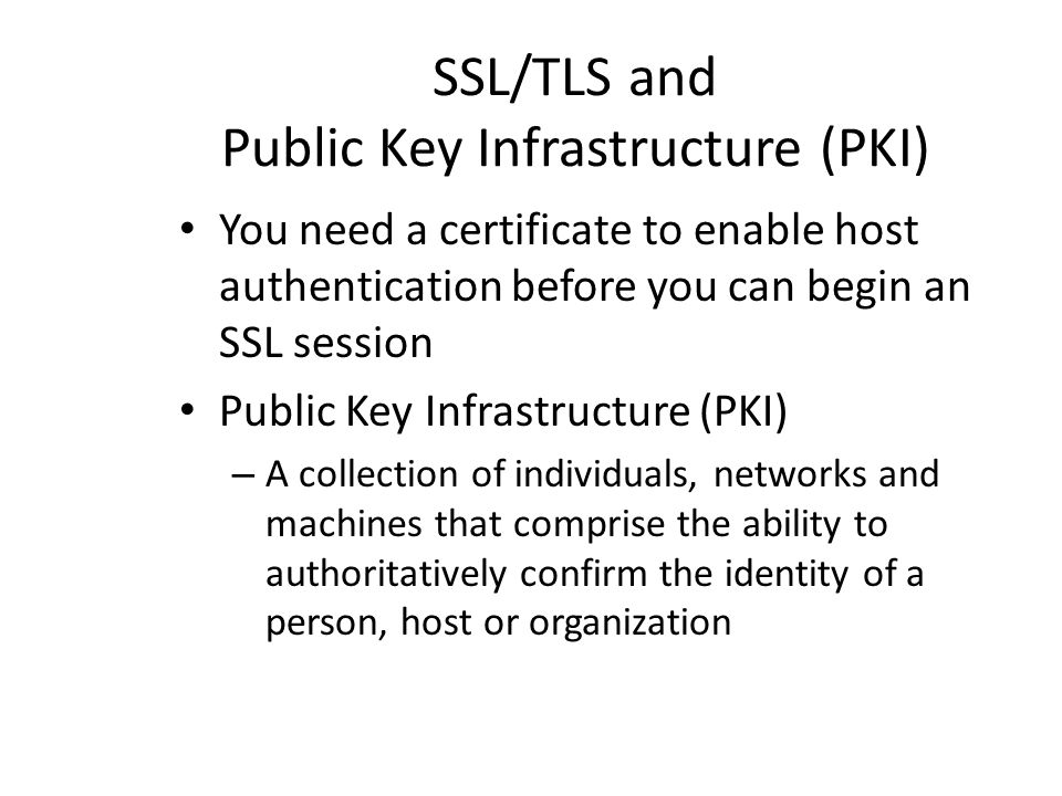 SSL/TLS and Public Key Infrastructure (PKI)