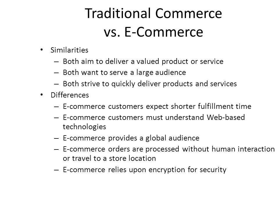 Traditional Commerce vs. E-Commerce