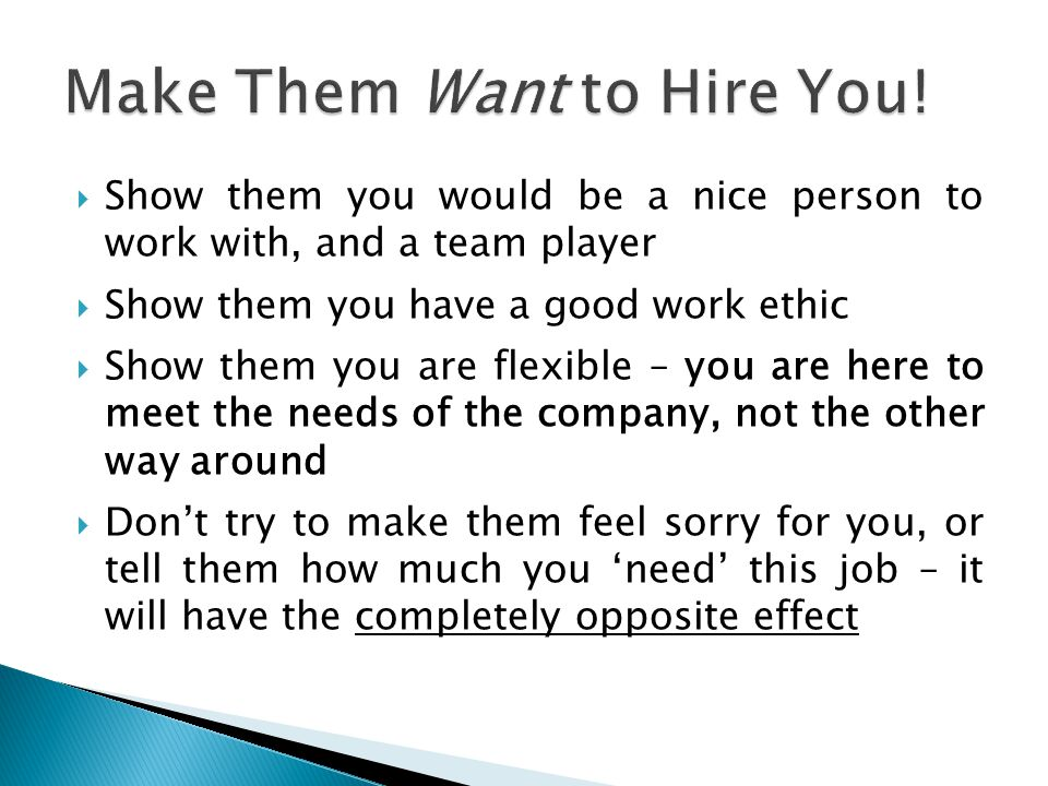 Make Them Want to Hire You!