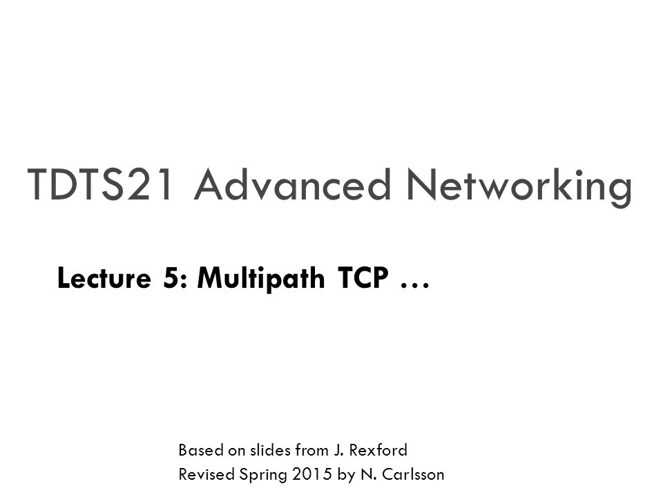 TDTS21 Advanced Networking