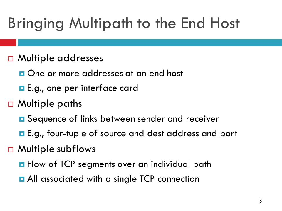 Bringing Multipath to the End Host