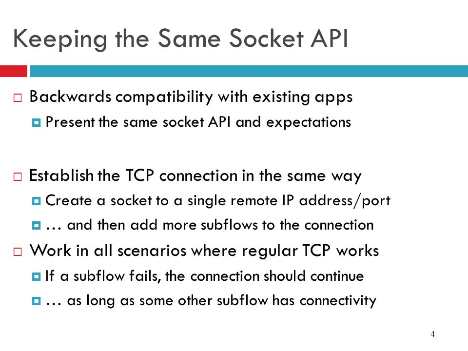 Keeping the Same Socket API