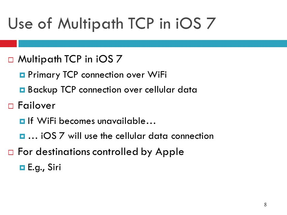 Use of Multipath TCP in iOS 7