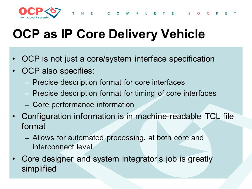 OCP as IP Core Delivery Vehicle
