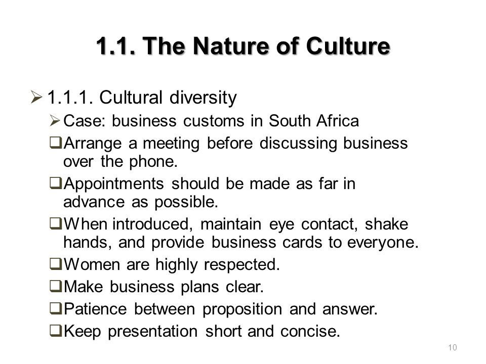 1.1. The Nature of Culture 1.1.1. Cultural diversity