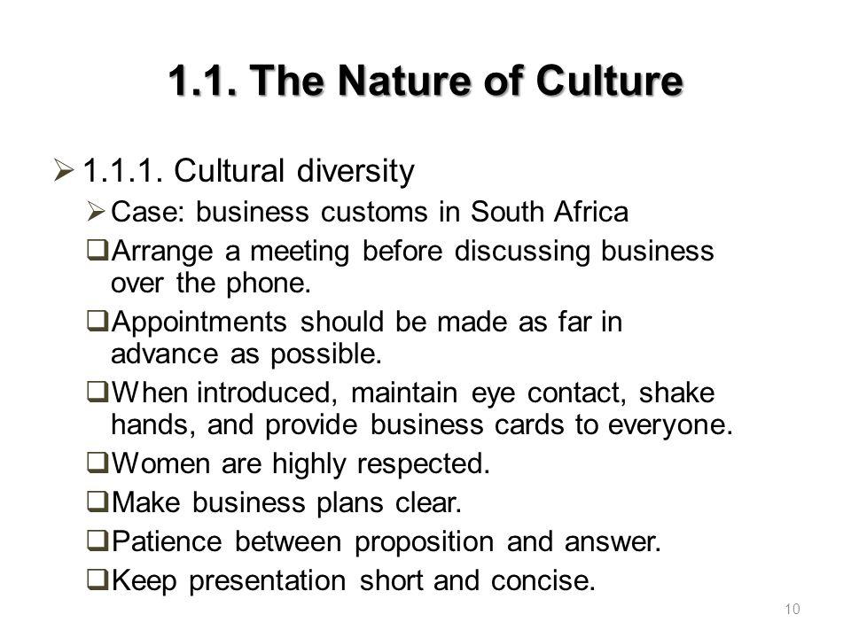 1.1. The Nature of Culture 1.1.1. Cultural diversity