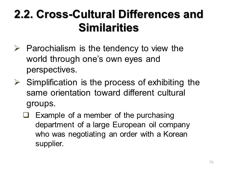 2.2. Cross-Cultural Differences and Similarities