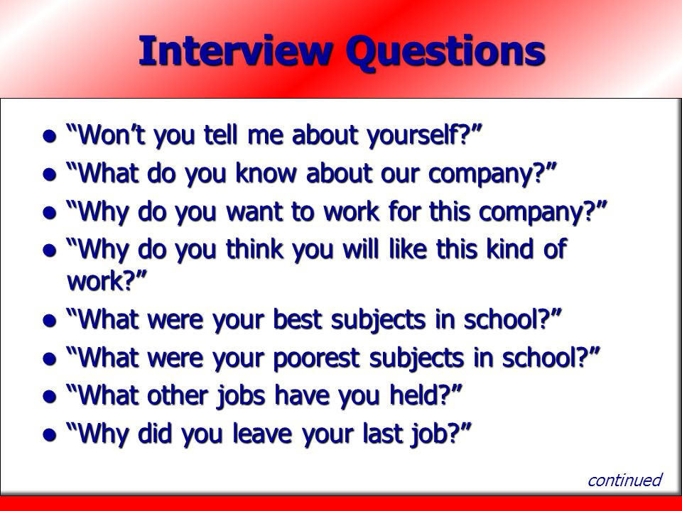 Interview Questions Won't you tell me about yourself