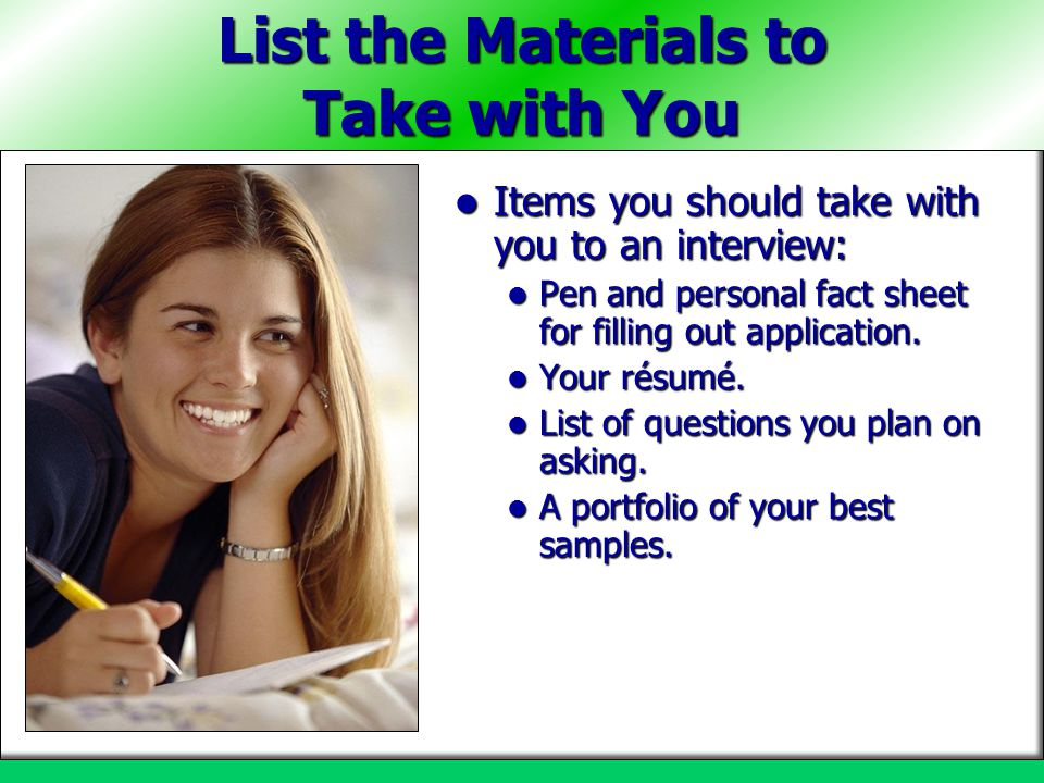 List the Materials to Take with You