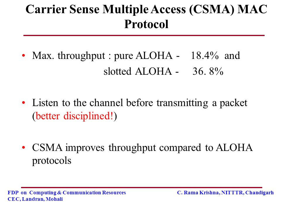 Carrier Sense Multiple Access (CSMA) MAC Protocol